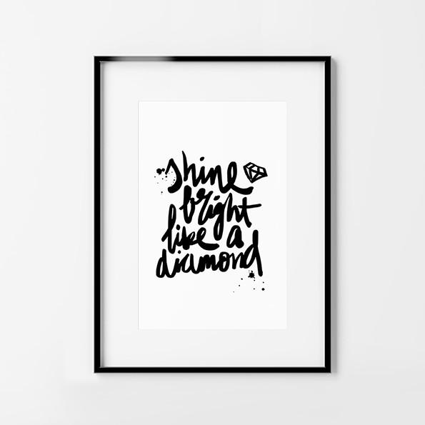 Shine_bright_like_a_diamond_1W_1024x1024.jpg